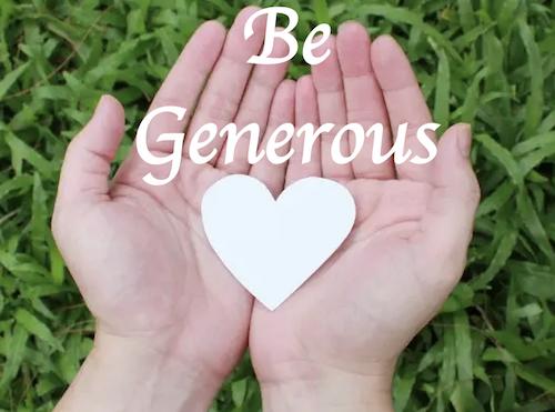Be Generous